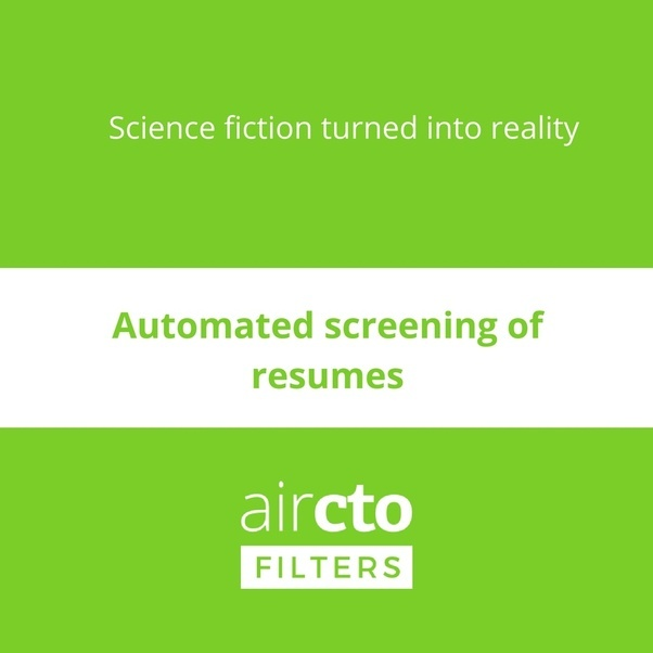 for an example filters resume screening redefined filters automates the entire process of screening resumes with the help of artificial intelligence - Automated Resume Screening
