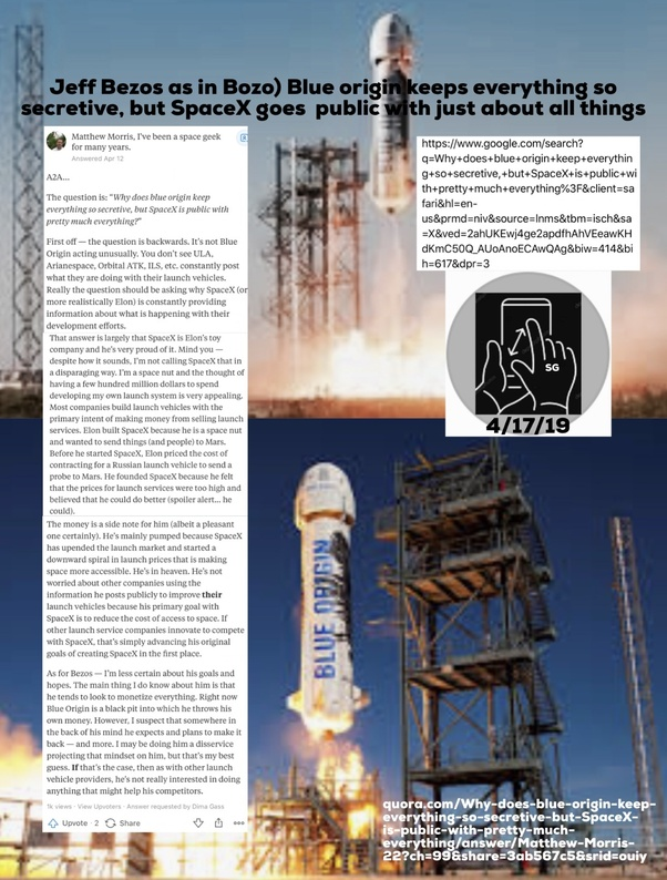 Why does blue origin keep everything so secretive, but SpaceX is