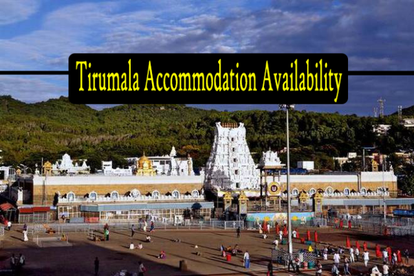 Can I get a current reservation for accommodations in Tirumala? - Quora