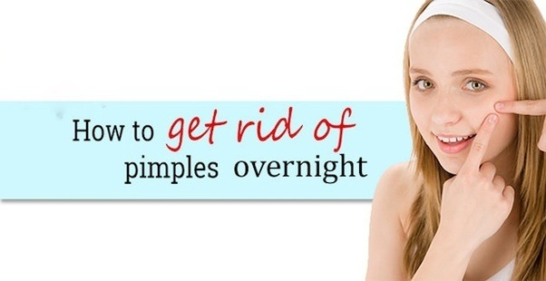 How to get rid of pimples overnight fast