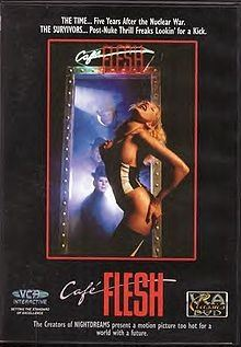 Cafe Flesh Is A  Post Apocalyptic Cult Pornographic Science Fiction Film Designed And Directed By Stephen Sayadian Under The Pseudonym Rinse Dream