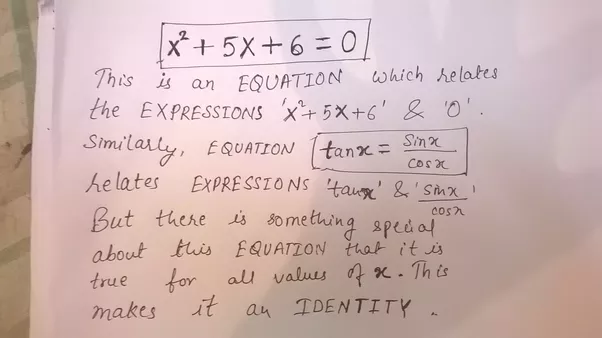 What Is Difference Between Identity Equation And Expression Quora