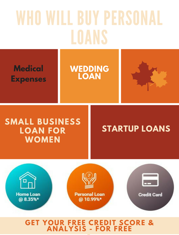 Who will buy personal loans? - Quora