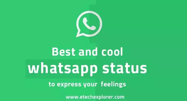 What are some of the best WhatsApp statuses? - Quora