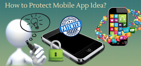 How To Protect Mobile App Idea Mobile App Development In Miami