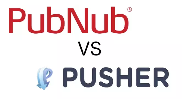 What are the competitive advantages of Pusher vs  PubNub? - Quora