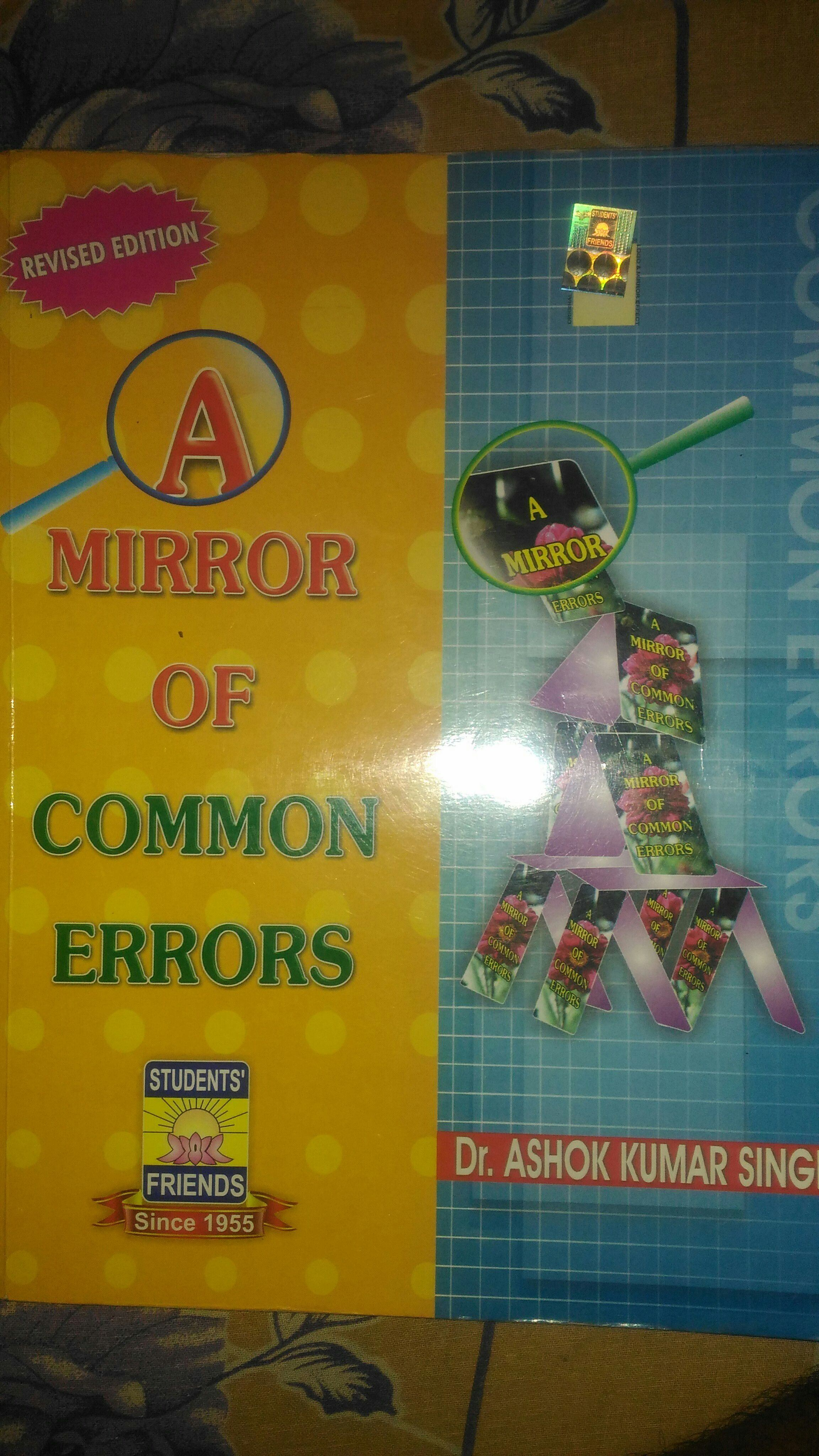 Mirror Of Common Error Is One The Best Book For Especially Explanation Given In This Simple Language So It Will Help You Alot