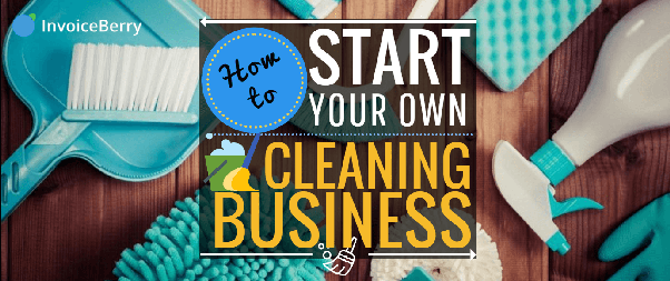 What do I need to start a home cleaning business? - Quora