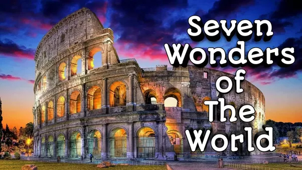 If You Want To Learn More And In A Better Way About Seven Wonders Of The World Please Wath Out This Video 7