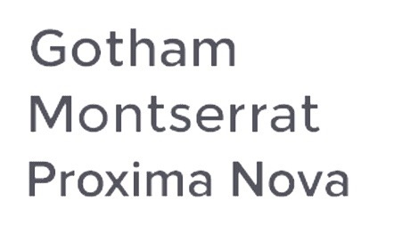 What is the difference between Montserrat, Gotham and Proxima Nova