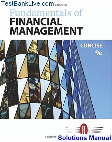 Fundamentals of financial management concise edition 8th edition brig….