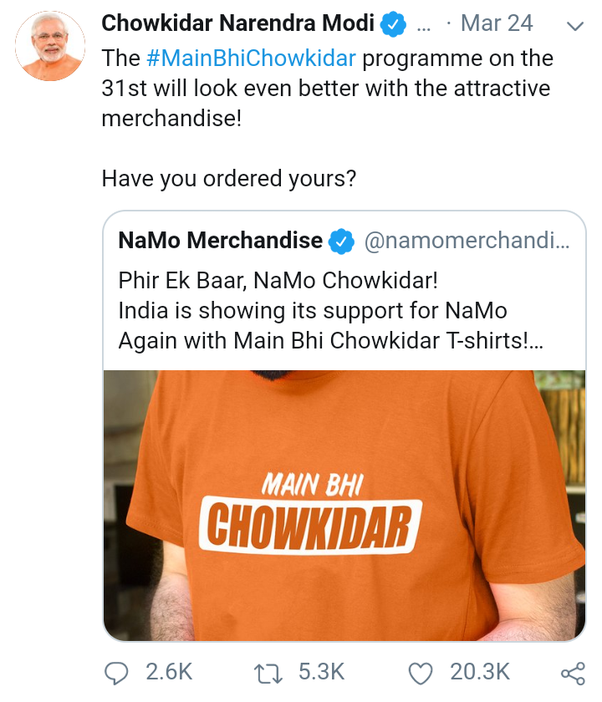 18e29f11 What are your views on Narendra Modi selling the 'Chowkidar' T ...
