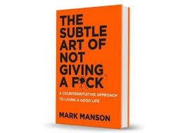 book  'The Subtle Art of Not Giving a F ...