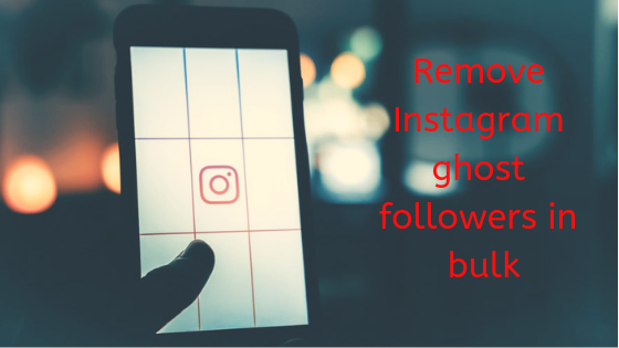 How to bulk remove Instagram ghost followers - Quora