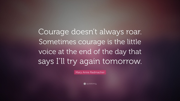 Image result for mary anne radmacher quotes