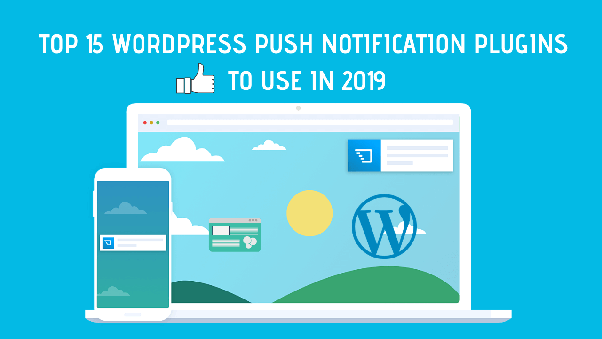 What is the best WordPress plugin to send push notifications