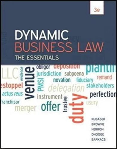 Dynamic Business Law The Essentials Is Ropriate For One Semester Course It Contains Basics Of But Does Not Get Bogged