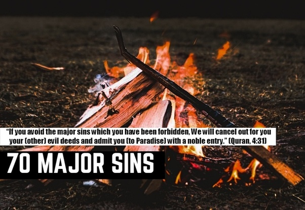 What are the top 70 major sins in Islam? - Quora