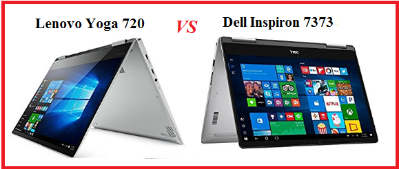 Both Lenovo Yoga 720 and Dell 7373 are good at their place. Both are High  end laptops in India and these are some of the Best laptops around Rs  1,00,000.