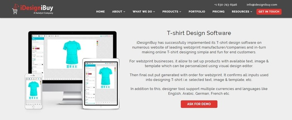 f3a74774 What your choice to opt the software: - Various companies that are involved  into printing and creative business for the apparel to have online  customization ...