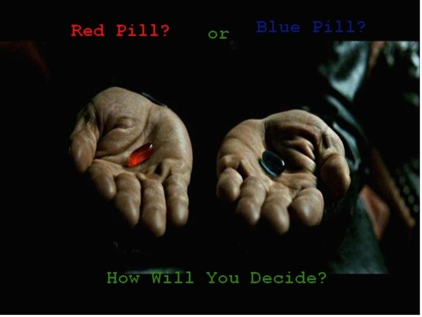 red pill or blue pill philosophy