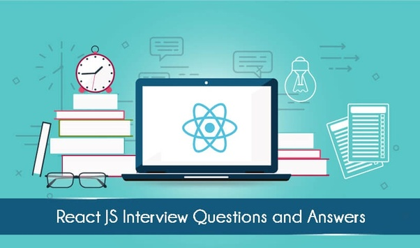 How to prepare for ReactJS technical interview - Quora