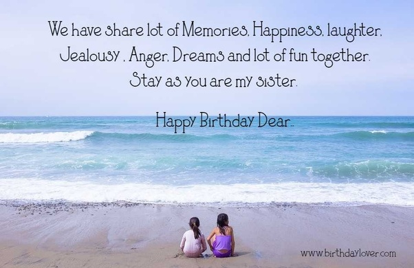 Here Are Some Birthday Wishes For Your Elder Sister