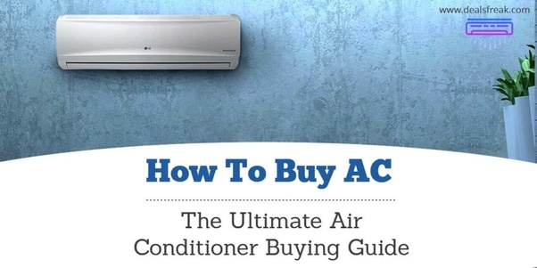 how to buy air conditioner quora
