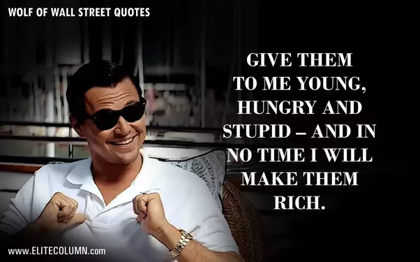 Wall Street Quotes Fascinating What Are People's Favorite Quotes From The Movie 'the Wolf Of Wall