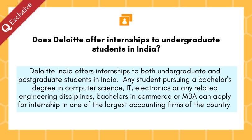 Does Deloitte offer internships to undergraduate students in