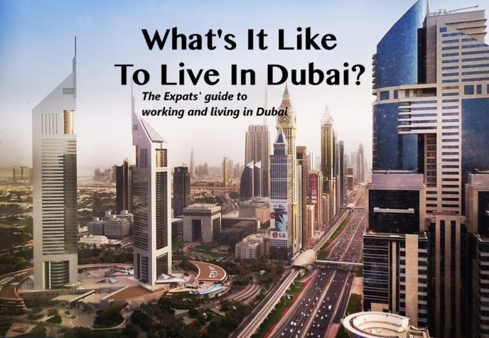 What is it like to live and work in Dubai? - Quora