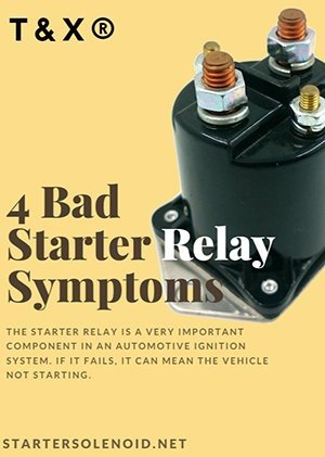 What are the symptoms of a bad starter relay Quora