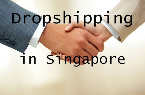 Is it possible to do a drop shipping business in Singapore