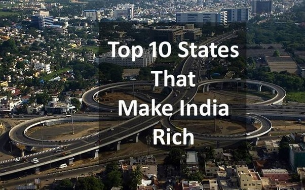 Which is the richest state of India? - Quora