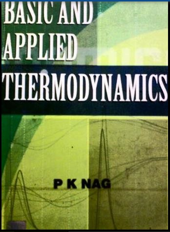 What is a link to download a pdf of engineering thermodynamics by you can get the pdf of this book from the link applied thermodynamics book by p k nag pdf fandeluxe Gallery