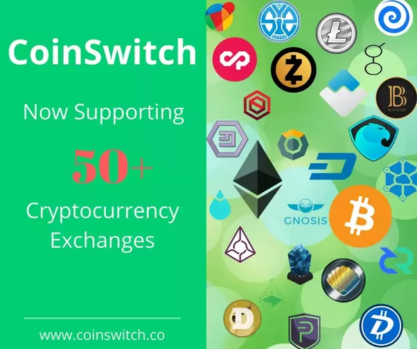 CoinSwitch supports exchange between more than 50 crypto currencies like BTC,  ETH, LTC, Ripple and Monero etc.