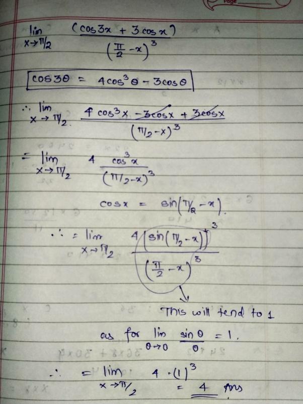 What Is The Limit Of (cos 3 X + 3 Cos X) / (π/2 -x) ³ When X→π/2? - Quora