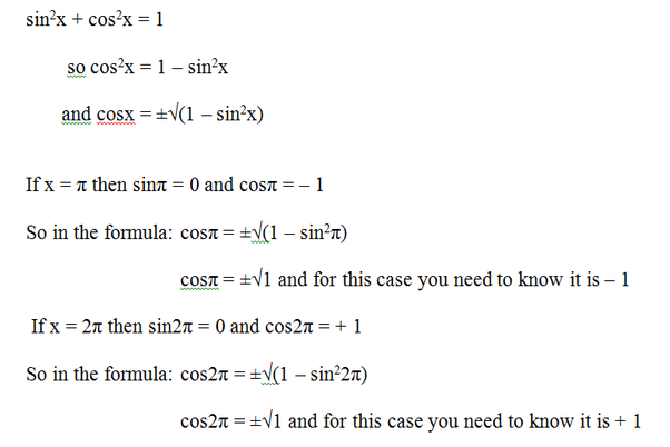Given Sin 2 X Cos 2 X 1 Rearranging To Cos X Square Root 1