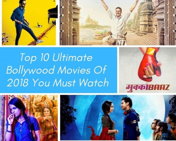 What are the best Bollywood movies of 2018? - Quora