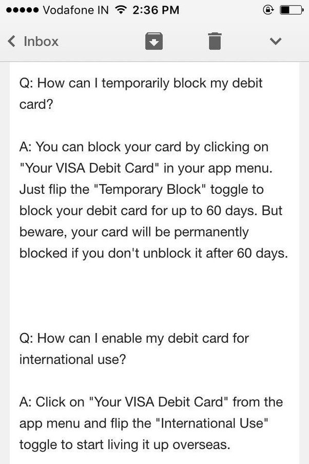 best part is if you want to use your physical card for some international usages simply use the in app feature for activation once the usages are done - Visa Debit Card App