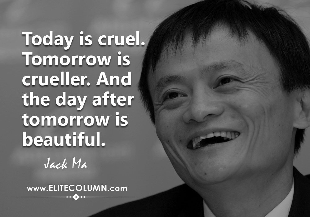 Which Are The Best Entrepreneurship Quotes By Jack Ma Quora