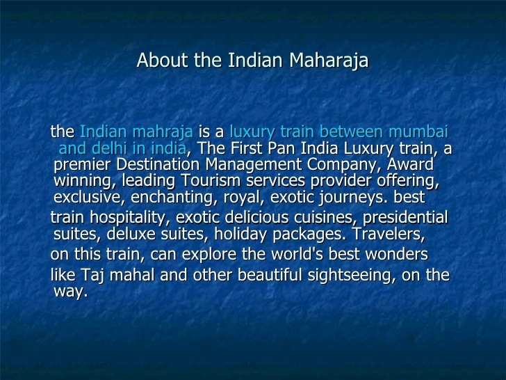 Maharaja Express  A World Leading Luxury Train Is A Luxury Travel Agency In  India Which Is A Proud Luxury Train Of The IRCTC (Indian Railway Catering  And ...