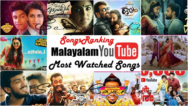 Which are the most viewed Malayalam Songs in YouTube? - Quora