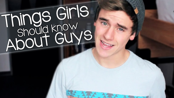 Girls should guys about things know 10 things