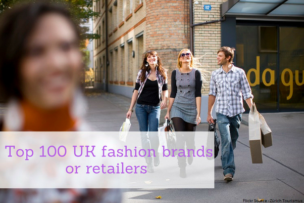 top 100 fashion brands largest fashion retailers