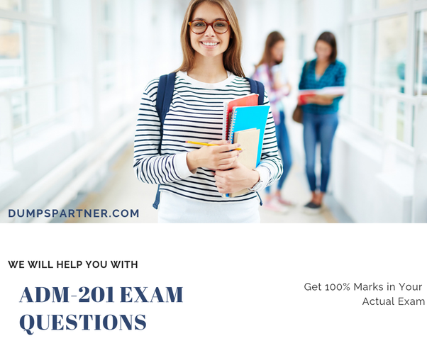 From where can I get ADM 201 dumps for Jan 2019 exam? - Quora
