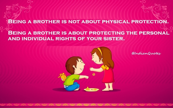 Why Are Elder Brothers So Possessive About Their Sisters Quora