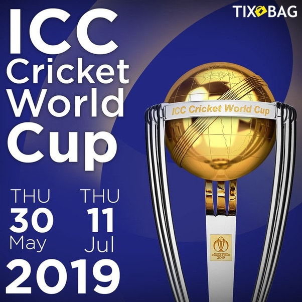How To Get Tickets For The Icc World Cup 2019 Quora