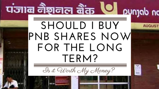 Should I buy PNB shares now for the long term? - Quora