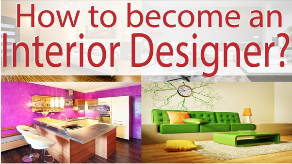 How to become an interior designer - Quora